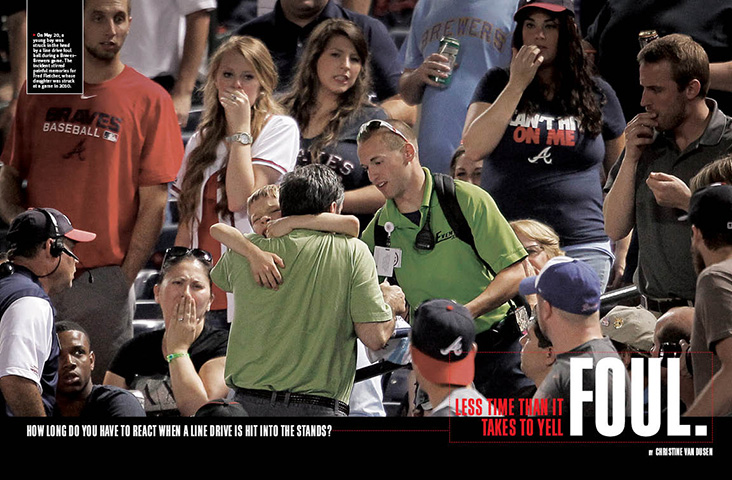 "Foul Territory: How long do you have to react when a line drive is hit into the stands? Less time than it takes to yell ""foul."""